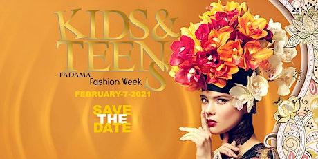 Kids&Teens FADAMA Fashion Week 2021 tickets