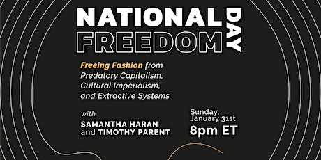 Freeing Fashion from Capitalism, Imperialism, and Extractive Systems tickets