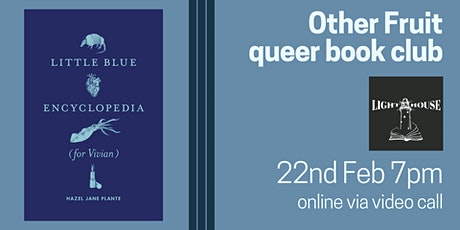 Other Fruit Queer Book Group: Little Blue Encyclopedia (for Vivian) tickets