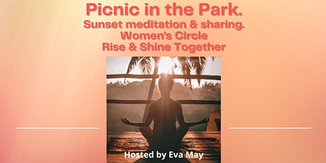 Picnic in the Park - Ladies Gathering. Rise & Shine Together. tickets
