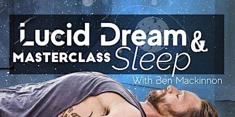 Lucid Dream and Sleep Masterclass with Ben MacKinnon tickets