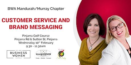 Mandurah/Murray, Customer Service & Brand Messaging tickets