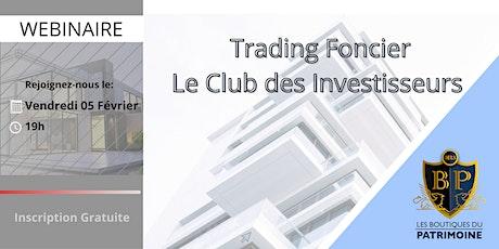 Découverte du club Trading Foncier billets
