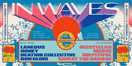 Moor music presents - IN WAVES tickets