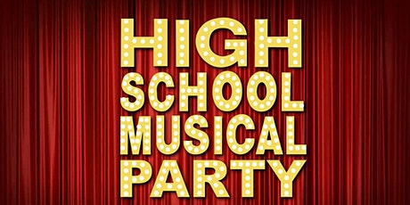 High School Musical 15 Year Anniversary Party - BNE tickets