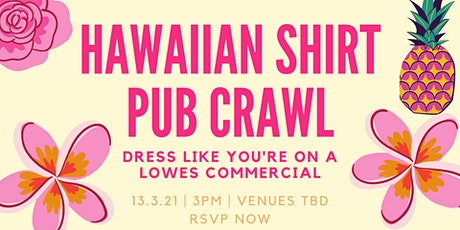 Hawaiian shirt pub crawl tickets
