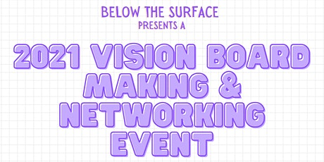 2021 Vision Board Making & Networking Event tickets