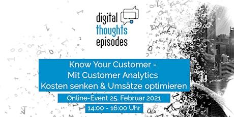 Mit Customer Analytics Kosten senken & Umsätze optimieren, Digital Thoughts Tickets
