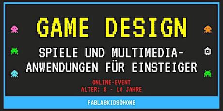 FabLabKids@home: Game-Design - Spiele und Multimedia-Anwendungen  (8-10 J.) Tickets