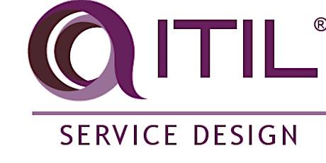 ITIL - Service Design (SD) 3 Days Virtual Live Training in Hamilton City tickets