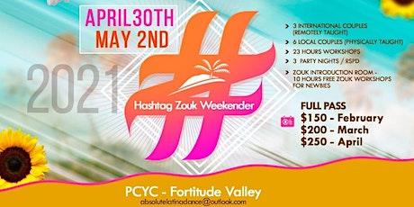 Hashtag Zouk Weekender tickets
