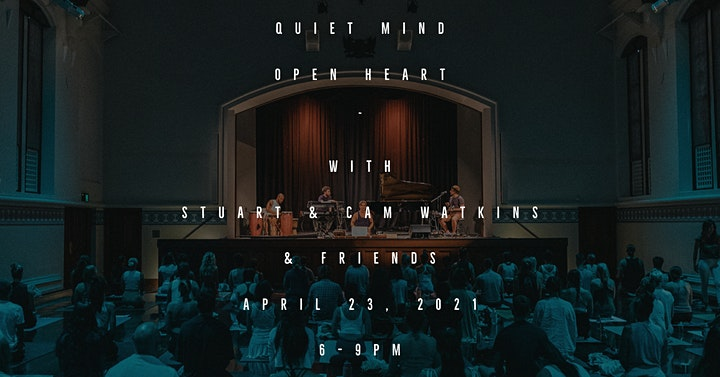 Quiet Mind, Open Heart with Stuart and Cam Watkins image