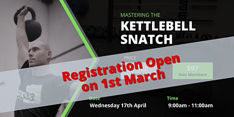 Mastering the Kettlebell Snatch Workshop tickets