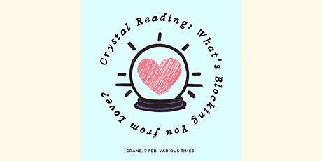 Crystal Reading: What's Blocking You from Love? tickets