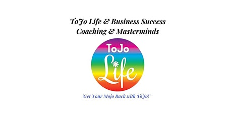 ToJo Life & Business Success Coaching & Masterminds - Perth Hills tickets