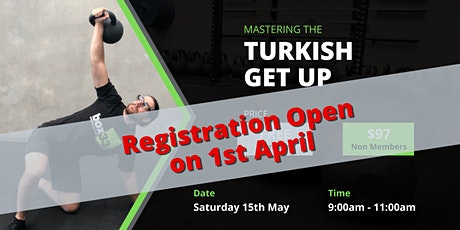 Mastering the Kettlebell Turkish Get Up Workshop tickets