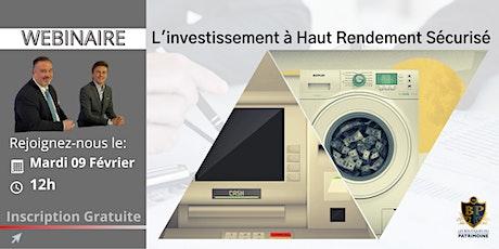 L'Investissement à Haut Rendement Sécurisé billets