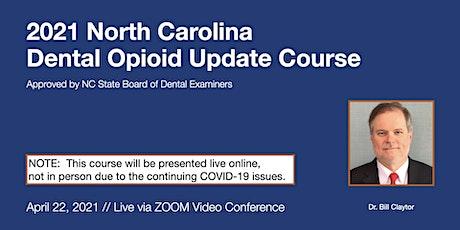 4-22-21 NC Dental Opioid Update Course [ONLINE] tickets