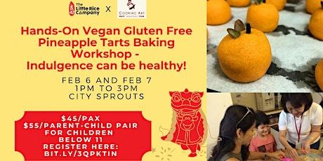 Farm Day Out Workshop: Hands-On Vegan & Gluten-Free Pineapple Tart Baking tickets