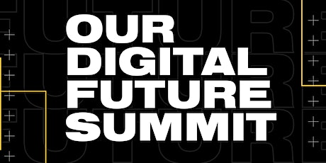 Our Digital Future Summit - BYP Network tickets
