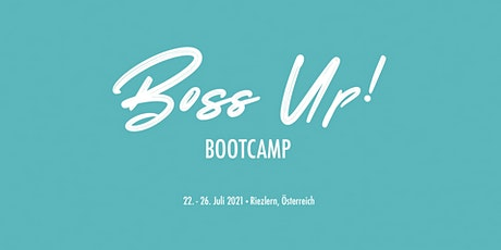 Boss Up! Bootcamp - Österreich 2021 Tickets