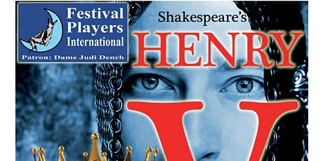 Outdoor Theatre Production of Shakespeare's Henry V tickets
