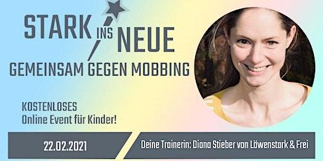 STARK INS NEUE mit Löwenstark&Frei by Diana  am 22.02.2021 Tickets