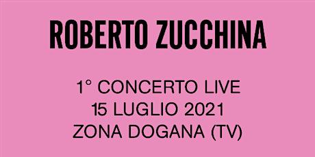 Concerto Roberto Zucchina biglietti