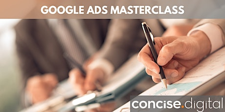 Google Ads Masterclass | Concise Workshop 2021 tickets