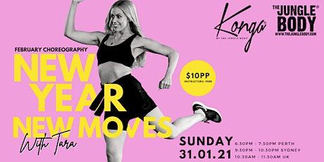 NEW YEAR - NEW MOVES! February KONGA 2021 Choreography tickets