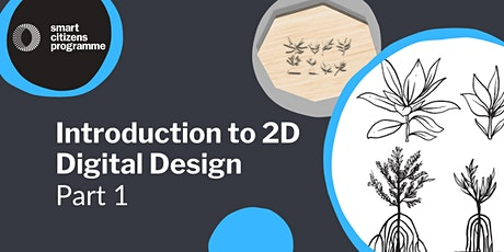 Introduction to 2D Digital Design: Part 1 tickets