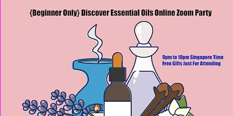 {Beginner Only} Discover Essential Oils Zoom Session tickets