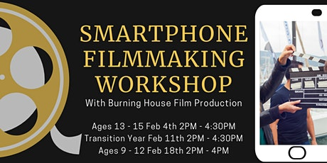 Smartphone Filmmaking Workshop - Ages 9 - 12 tickets