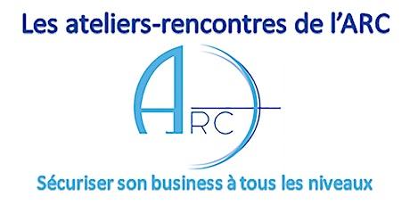 Ateliers ARC : Quelle place pour le client dans l'entreprise ? billets