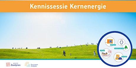 Kennissessie Kernenergie tickets