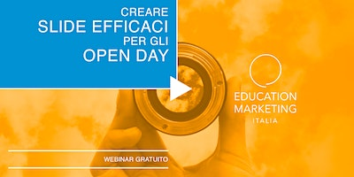 Creare slide efficaci per gli Open Day · Webinar Gratuito