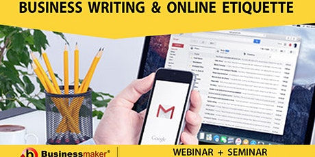 Live Webinar: Business Writing and Online Etiquette tickets