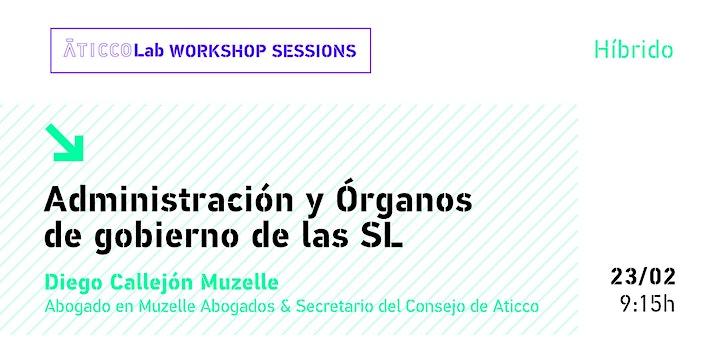 Imagen de AticcoLab Workshop Sessions | Administración y Órganos de Gobierno de lasSL