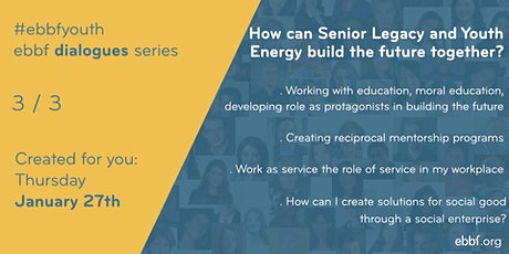 Senior Legacy Youth Energy - reciprocal accompaniment to build the future billets