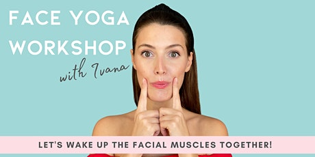 FULL FACE YOGA WORKSHOP tickets