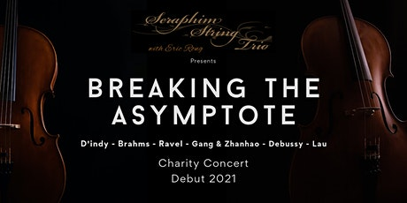 Seraphim Charity Concert Debut 2021 - Breaking the Asymptote tickets