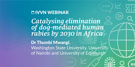 Catalysing elimination of dog-mediated human rabies by 2030 in Africa tickets