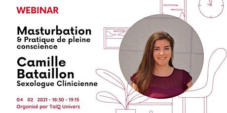 TalQ : La Masturbation : Camille Bataillon - Sexologue Clinicienne billets