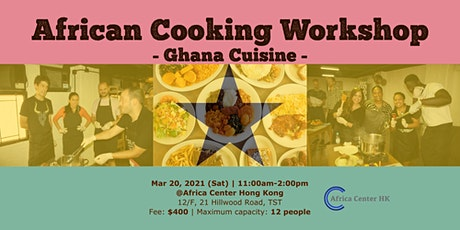 African Cooking Workshop - Ghana Cuisine- tickets