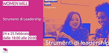 Women Will - Strumenti di leadership biglietti