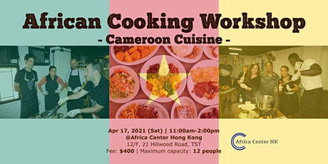 African Cooking Workshop - Cameroon Cuisine- tickets