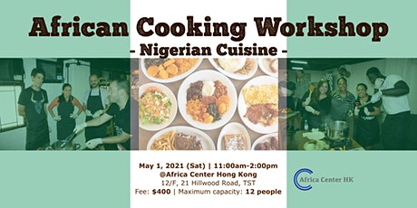 African Cooking Workshop - Nigerian Cuisine- tickets