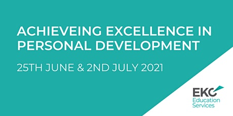 Achieving  Excellence in Personal Development tickets