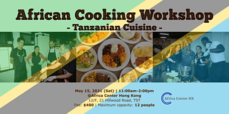 African Cooking Workshop - Tanzanian Cuisine- tickets