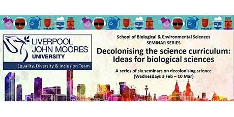 Decolonising the science curriculum: Ideas for biological sciences tickets
